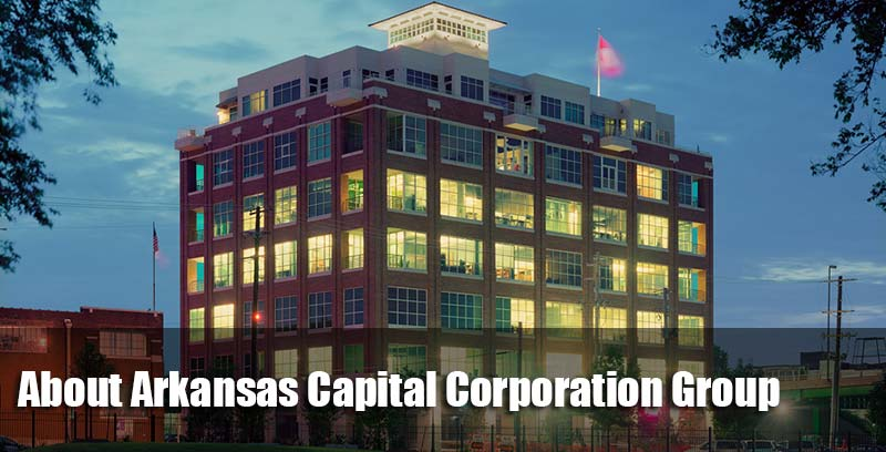 About the Arkansas Capital Corporation Group
