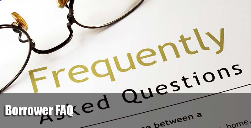 Borrower FAQ