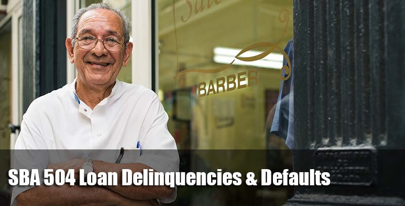SBA 504 Loan Delinquencies & Defaults