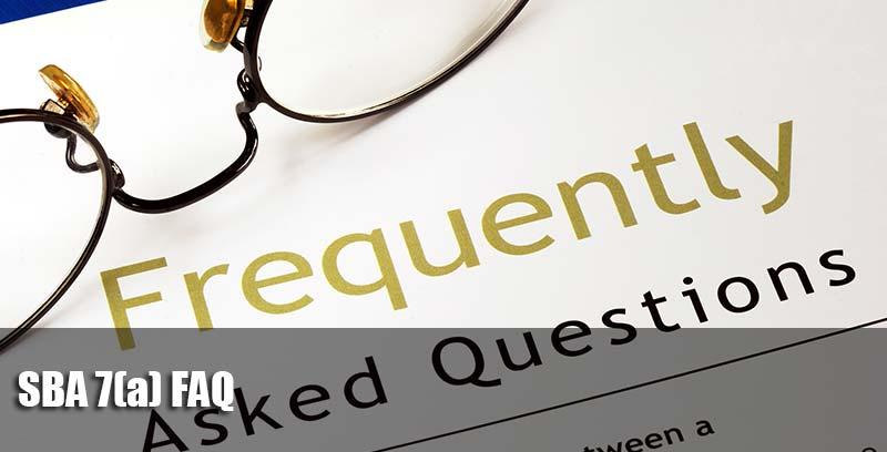 SBA 7a FAQ